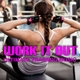 Various Artists - Work It Out: Ultimate Training Music