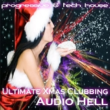 Audio Hell Ultimate Xmas Clubbing by Various mp3 downloads