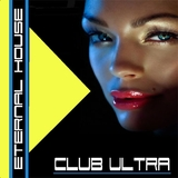 Club Ultra Eternal House by Various mp3 download