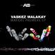 Vaskez Malakay Matière première EP