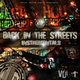 Vegas House Back in the Streets Instrumentals