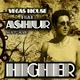 Vegas House feat Ashur Higher