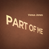 Part of Me by Venus Jones mp3 download