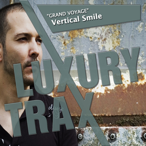 Vertical Smile  - Grand Voyage (Luxury Trax)