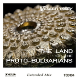 The Land of the Proto - Bulgarians(Extended Mix) by Veselin Tasev mp3 download