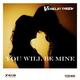 Veselin Tasev - You Will Be Mine