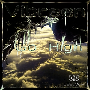 Vibreen - Go High (Leeloop Records)