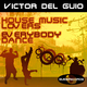 Victor Del Guio House Music Lovers / Everybody Dance