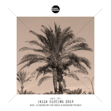 Ibiza Closing 2014 by Vin Vega & Massimo Russo mp3 download