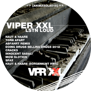 Viper XXL - Lstn Loud (Animasola Records)