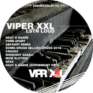 Viper XXL - Lstn Loud (Animasola Records)
