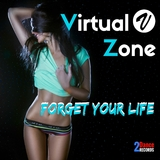 Forget Your Life by Virtual Zone mp3 download