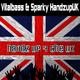 Vitalbass & Sparky HandsupUK Handz Up 4 the UK