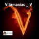 Vitamaniac V