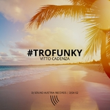 Trofunky by Vitto Cadenza mp3 download