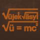 Vüjekväsyl Vü=mc²