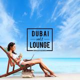 Dubai Lounge, Vol. 1 by Volkan Uca mp3 download