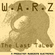 W.A.R.Z The Last Tales (Mz Classics Collection)