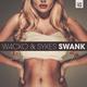 W4cko & Sykes Swank