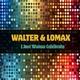 Walter & Lomax - I Just Wanna Celebrate