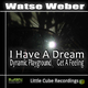 Watse Weber I Have a Dream