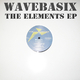 Wavebasix The Elements Ep