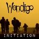 Wendigo - Initiation