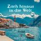 Werner Buchner Zieh hinaus in die Welt