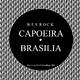 Wes Rock Capoeira / Brasilia