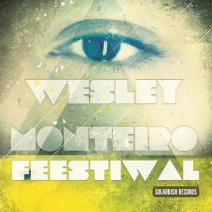 Wesley Monteiro - Feestiwal (Solardish Records)