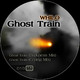 Whilo Ghost Train