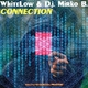 WhiteLow & D.J. Mirko B. Connection
