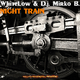 WhiteLow & D.J. Mirko B. Night Train