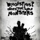 Whoisthis? Indestructable Monsters