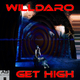 Willdaro Get High