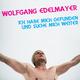 Wolfgang Edelmayer Ich habe mich gefunden und suche mich weiter