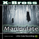 X-Bross Manipulate
