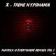 X-Treme Hypomania Matrixx Is Everywhere Remixes, Vol. 1