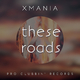 XMania These Roads