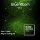 Xexu Lopez & Negro Rodriguez Blue Room, Vol. 3