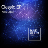 Classic EP by Xexu Lopez mp3 download