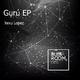 Xexu Lopez - Gurú EP