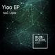 Xexu Lopez - Yioo EP
