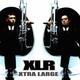 Xlr Xtra Large