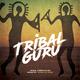 Yahru el Guru - Tribal Guru