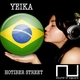 Yeika Hotiber Street Ep