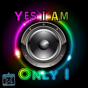 Yes I Am - Only I (Rgmusic Records)