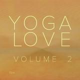 Yoga Love, Vol. 2 by Yoga Love mp3 download