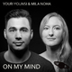 Youri Younsi & Mila Noha On My Mind