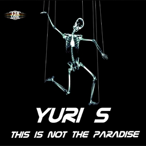 Yuri S - This Is Not the Paradise (128 Low)